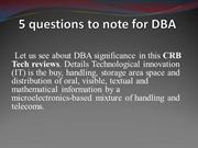 5 questions to note for every DBA