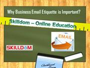 Why Business Email Etiquette is Important?