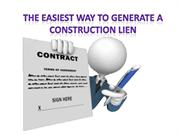 The Easiest Way to Generate a Construction Lien