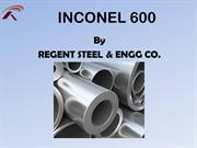 Inconel 600 - Regent Steel & Engg. Co.
