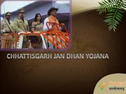 Get About CHHATTISGARH JAN DHAN YOJANA