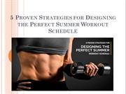 5 Proven Strategies for Designing the Perfect Summer Workout Schedule