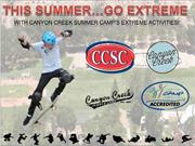 CANYON CREEK SUMMER CAMP'S EXTREME ACTIVITIES