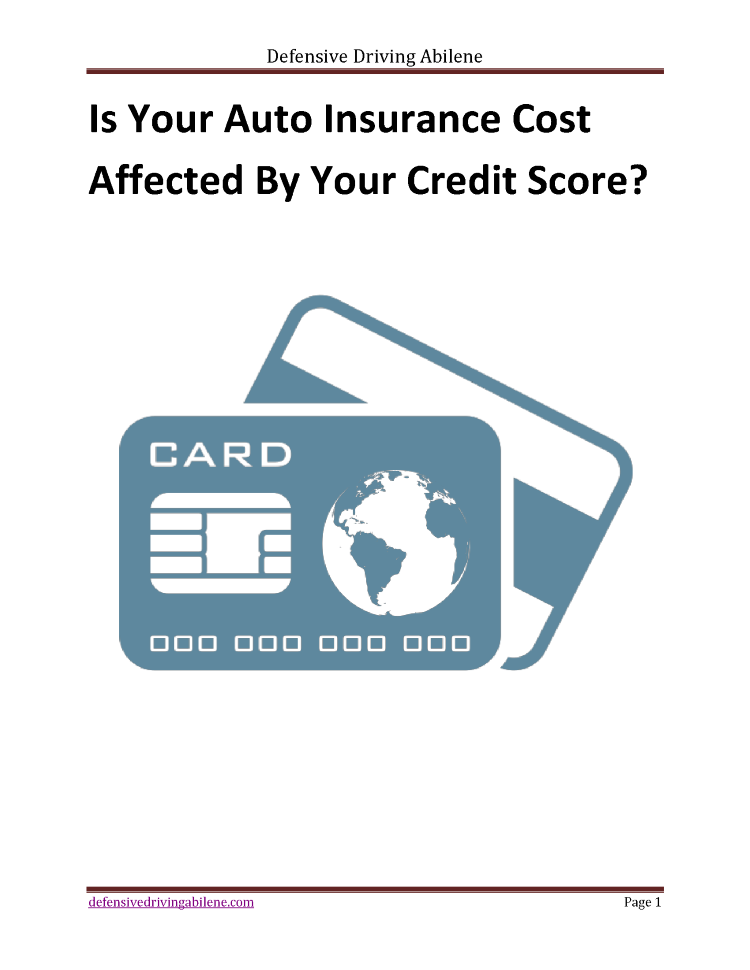 Original Is Your Auto Insurance Cost Affected By Your Credit Score
