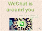 WeChat is around you