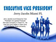 Jerry Jacobs Miami FL_Executive Vice President