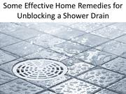 Some Effective Home Remedies for Unblocking a Shower Drain