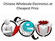 Chinese Wholesale Electronics at Cheapest Price