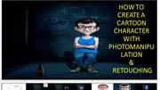 HOW TO CREATE A CARTOON CHARACTER WITH PHOTOMANIPULATION