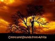 Colors and Sounds from Africa
