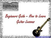 Beginners Guide – How to Learn Guitar Lessons