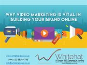 Boost Your Brand Engagement through Video Marketing