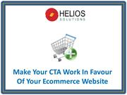 Make Your CTA Work In Favour Of Your Ecommerce Website