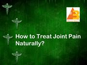 How to Treat Joint Pain Naturally?