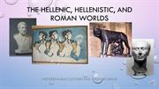 101_The Hellenic, Hellenistic, and Roman worlds (Week 3) RECORDING_B