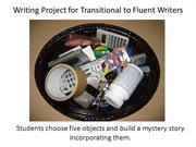 Writing project for transitional to fluent writers