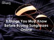 9 Things You Must Know Before Buying Sunglasses Online