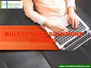 Multicentric Solutions Reviews