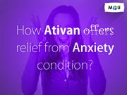 How Ativan offer fast relief from Anxiety