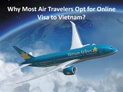 Why Most Air Travelers Opt for Online Visa to Vietnam?