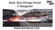 Drivekool, A CV Raman Nagar Based Online Driving School Booking Site