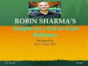 ROBIN SHARMA'S  Insights for a Life of Acute Brilliance