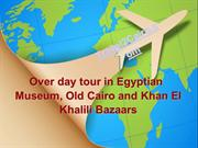 Enjoy One Day Pyramid Tour In Egypt
