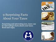Nine Surprising Facts about Your Taxes