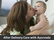 After Delivery Care with Ayurveda -Mattindia