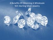 4 Benefits Of Obtaining A Wholesale 925 Sterling Silver Jewelry