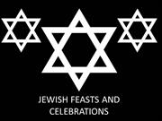 Jewish Feasts and Celebrations 2