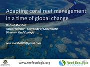 Adapting coral reef management in a time of global change