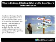 What is Dedicated Hosting What are the Benefits of a Dedicated Server