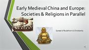 101_Early Medieval China and Europe (Week 4) RECORDING_B