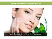 Natural Remedies with Anti Aging Skin Care Properties
