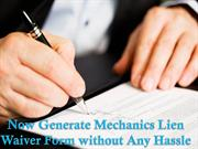 Now Generate Mechanics Lien Waiver Form without Any Hassle