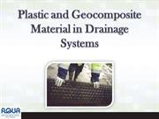Plastic and Geocomposite Material in Drainage Systems