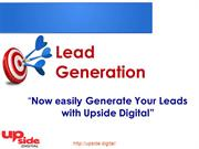 Now Easily Generate Your Leads With Upside Digital