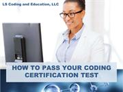 How To Pass Your Coding Certification Test