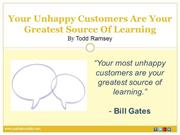 Your Unhappy Customers Are Your Greatest Source Of Learning
