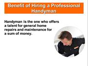 Benefit of Hiring a Professional Handyman