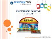 Retail Franchise Business India | Low Cost Franchise Business in India