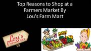 Top Reasons to Shop at a Farmers Market By Lou's Farm Mart