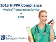 2015 HIPPA Compliance Medical Transcription Service In USA - Call Now
