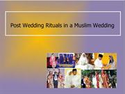 Post Wedding Rituals in a Muslim Wedding