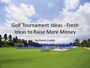 Golf Tournament Ideas (Event Caddy)
