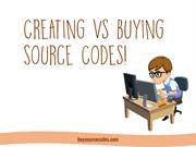 Creating vs Buying Source Codes