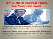 Four Vital Steps to Developing A Fruitful Lead Management Process
