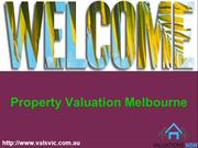 Catch the Accurate Valuation with Valuation VIC in Melbourne