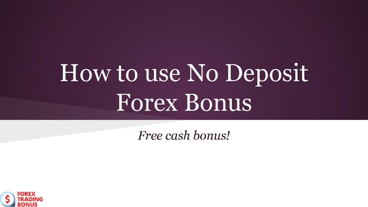 Forex no deposit bonus july